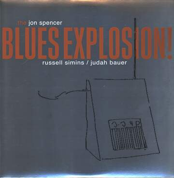 The Jon Spencer Blues Explosion: Orange