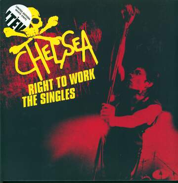 Chelsea: Right To Work - The Singles