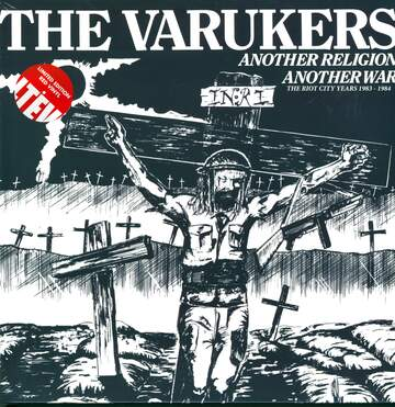 The Varukers: Another Religion Another War - The Riot City Years 1983-1984