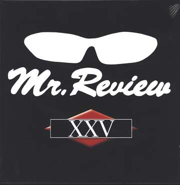 Mr Review: XXV