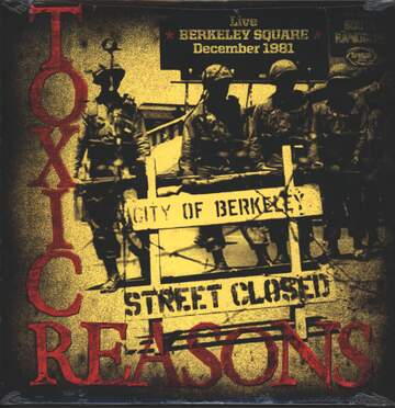 Toxic Reasons: Live Berkeley Square December 1981