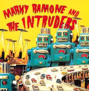 Marky Ramone And The Intruders: Marky Ramone And The Intruders