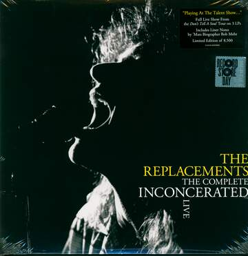 The Replacements: The Complete Inconcerated Live