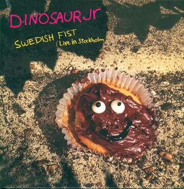 Dinosaur Jr: Swedish Fist (Live In Stockholm)