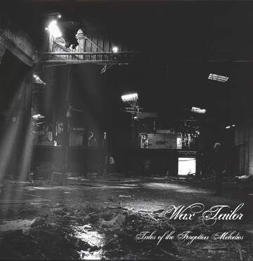 Wax Tailor: Tales Of The Forgotten Melodies