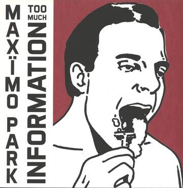 Maximo Park: Too Much Information