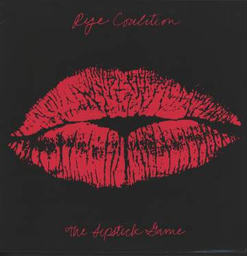 Rye Coalition: The Lipstick Game