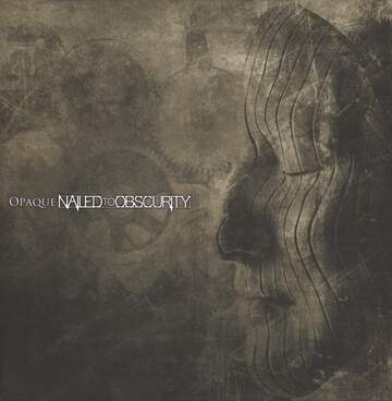 Nailed To Obscurity: Opaque