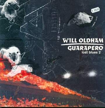 Will Oldham: Guarapero (Lost Blues 2)