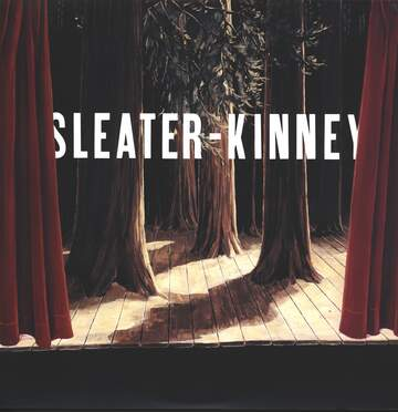 Sleater-Kinney: The Woods