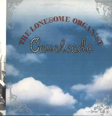 The Lonesome Organist: Cavalcade