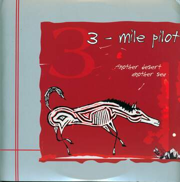 Three Mile Pilot: Another Desert, Another Sea