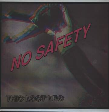 No Safety: This Lost Leg