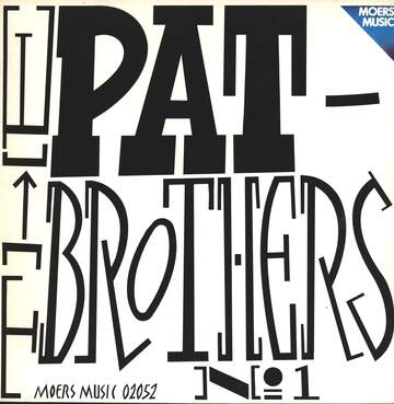 The Pat Brothers: Pat Brothers No. 1