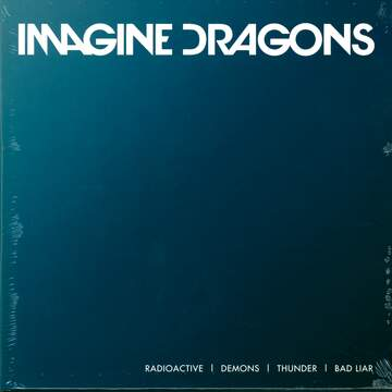 Imagine Dragons: Radioactive / Demons / Thunder / Bad Liar