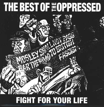 The Oppressed: Fight For Your Life - The Best Of The Oppressed