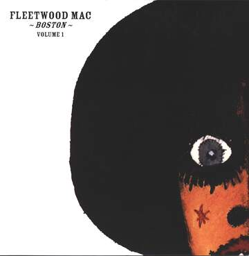 Fleetwood Mac: Boston - Volume One