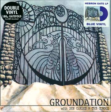 Groundation / Don Carlos / The Congos: Hebron Gate