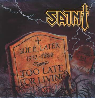 Saint: Too Late For Living
