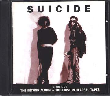Suicide: The Second Album + The First Rehearsal Tapes