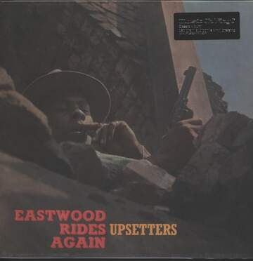 Lee Perry / The Upsetters: Eastwood Rides Again