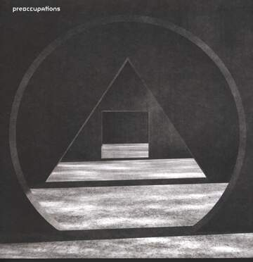 Preoccupations: New Material