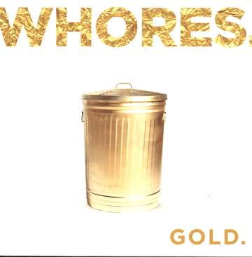 Whores.: Gold.