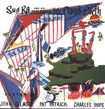 The Sun Ra Arkestra: Visits Planet Earth