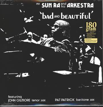 The Sun Ra Arkestra: Bad And Beautiful