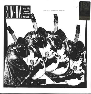 The Sun Ra Arkestra: Holiday For Soul Dance
