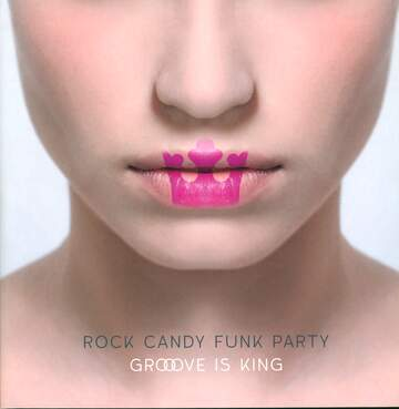 Rock Candy Funk Party: Groove Is King