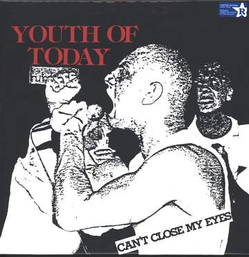 Youth Of Today: Can't Close My Eyes