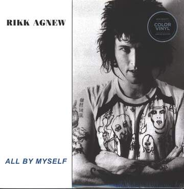 Rikk Agnew: All By Myself