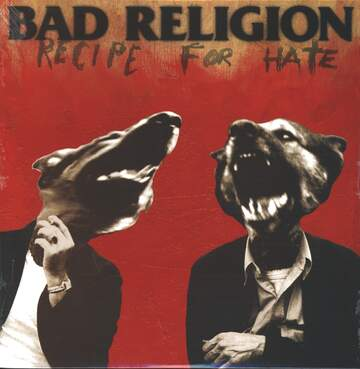 Bad Religion: Recipe For Hate