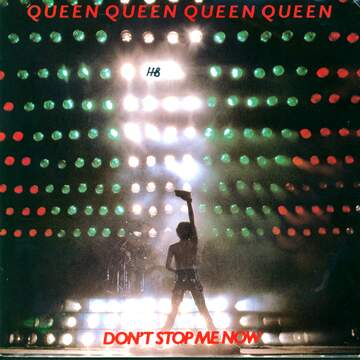 Queen: Don't Stop Me Now