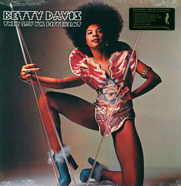 Betty Davis: They Say I'm Different