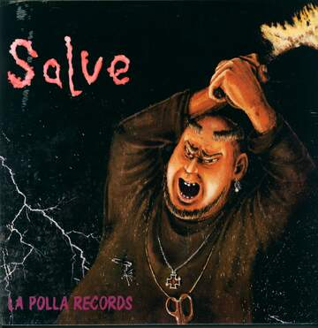 La Polla Records: Salve