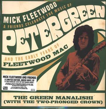 Mick Fleetwood: Mick Fleetwood & Friends Celebrate The Music Of Peter Green And The Early Years Of Fleetwood Mac