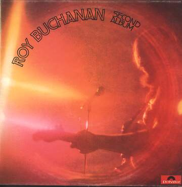 Roy Buchanan: Second Album