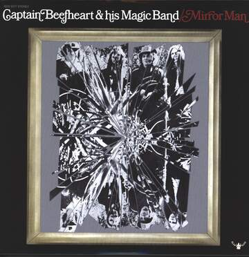 Captain Beefheart And His Magic Band: Mirror Man