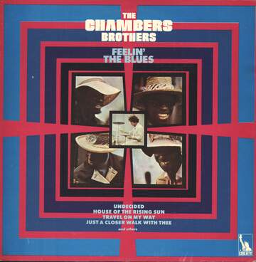 The Chambers Brothers: Feelin' The Blues