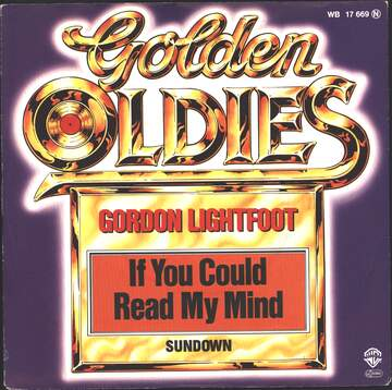Gordon Lightfoot: If You Could Read My Mind / Sundown