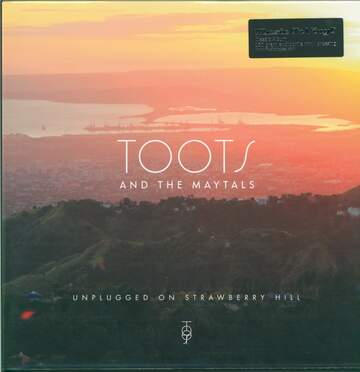 Toots & the Maytals: Unplugged On Strawberry Hill