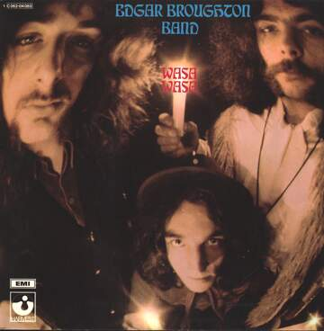 The Edgar Broughton Band: Wasa Wasa