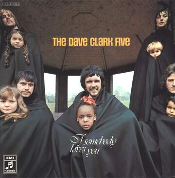 The Dave Clark Five: If Somebody Loves You