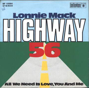 Lonnie Mack: Highway 56/ All We Need Is Love, You And Me