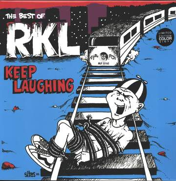 Rich Kids On LSD: Keep Laughing: The Best Of... RKL
