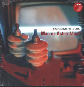 Man or Astro-Man: Experiment Zero