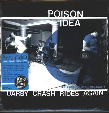 Poison Idea: Darby Crash Rides Again: The Early Years, Volume 1