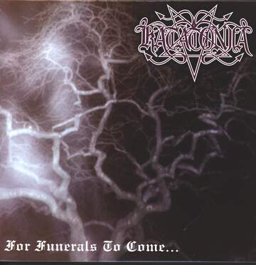 Katatonia: For Funerals To Come...